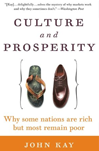 Culture and Prosperity, John Kay